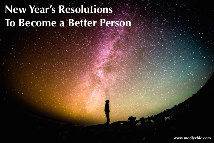Merveilleux 5 New Yearu0027s Resolutions To Become A Better Person