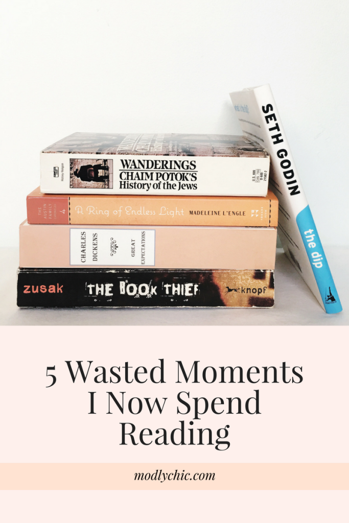 5 Wasted Moments I Now Spend Reading