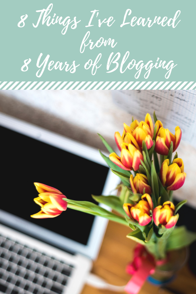 8 Things I've Learned from 8 Years of Blogging