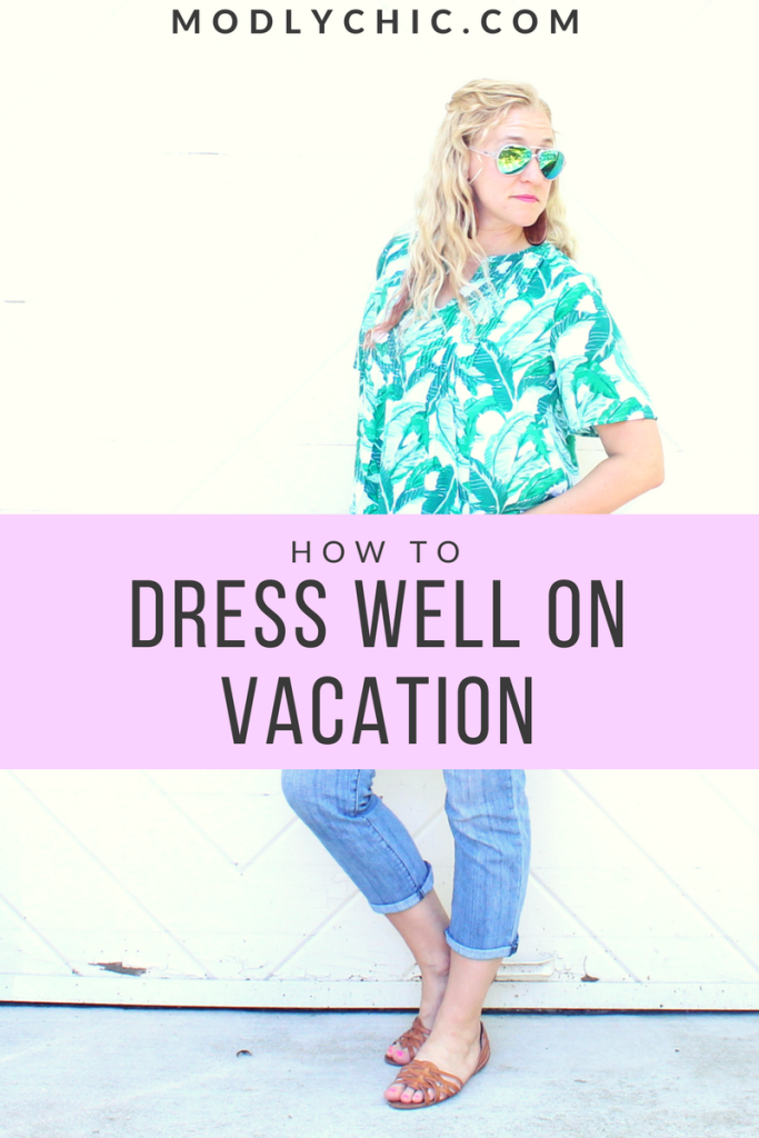 Dress Well on Vacation