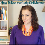 How To Use the Curly Girl Method